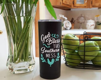 God Bless This Southern Mess 20oz Tumbler
