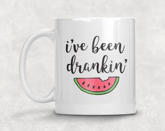 I've Been Drankin' Watermelon Mug / I've Been Drinking Mug / Drunk In Love Mug / Coffee Mug / Ceramic Mug / Beyonce Mug / 11 oz / 15 oz