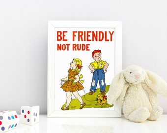 1950's Children's Good Manners Poster- Be Friendly no Rude