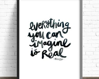 DIGITAL DOWNLOAD Quote Print, Everything You Can Imagine is Real, Typography, Wall Decor, Inspirational Quote