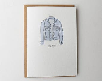 Hey Dude Letterpress Greeting Card