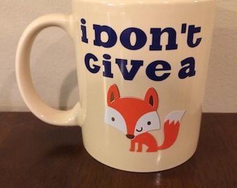 I Don't Give A Fox Coffee Mug | Funny Coffee Mug | Gifts for Men | Gifts for Women | Novelty Mug | Funny Gift |