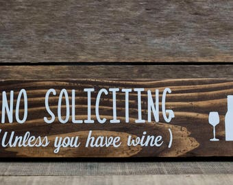 No Soliciting - Unless You Have Wine