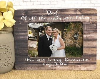 Father Of The Bride Frame| Father Of The Bride Gift| Dad Gift Idea For Wedding From Daughter| Wedding Frame For Dad| 5x7 Frame| 4x6 Frame