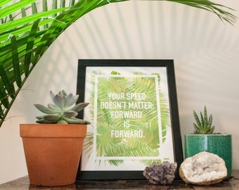 Palm Leaf Quote Print