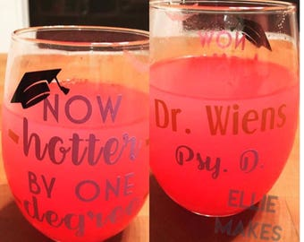Hotter By One Degree stemless wine glass