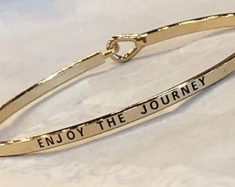 The inspired bangle , ( enjoy the journey)