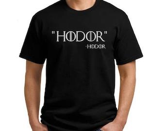 Hodor Game of Thrones Tshirt printed on AS Colour Tshirt Winter is Coming Game of Thrones