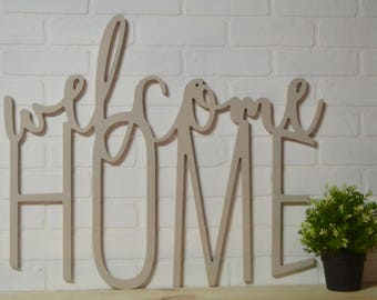 Welcome Home Wood Cut Out, Farmhouse decor, rustic home sign, Entry way welcoming sign