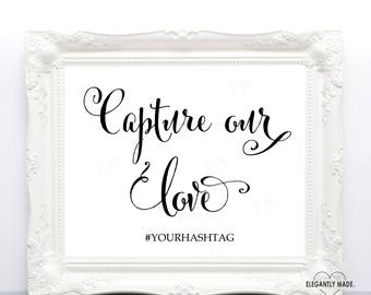 Capture Our Love Sign - Hashtag Wedding Sign - Wedding Hashtag Sign - Wedding Signs - Wedding Decor - BLACK10X8COL2