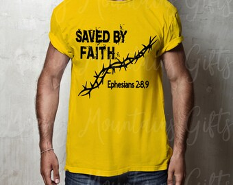 Religious Mens Saved by Faith thorns Bible verse Tshirt
