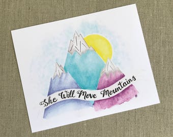 She Will Move Mountains Limited Edition Watercolor Art Print