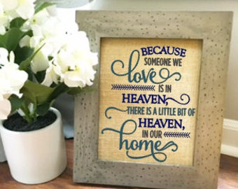 There is a little bit of heaven burlap print