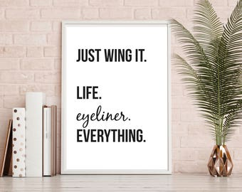Eyeliner, Life, Beauty, Quote, Prints, A4, Wall Decor, Home Decor, Wall Art, Monochrome, Black and White