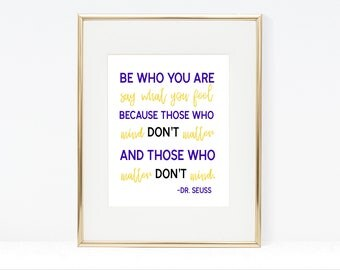 Be Who You Are Dr. Seuss Quote Printable, Dr. Seuss Wall Art, Dr. Seuss Printables, Dr. Seuss Home Decor, Dr. Seuss Quotes
