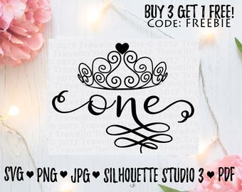 One SVG jpeg Vinyl Design Cricut Silhouette Studio Digital Print or Cut File DIY download Tiara Crown Birthday Princess First One Year Old