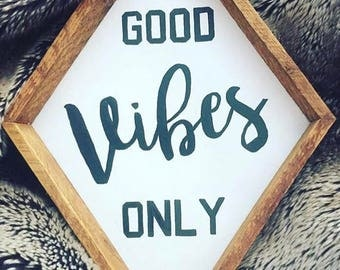 Good Vibes Only diamond- boho decor