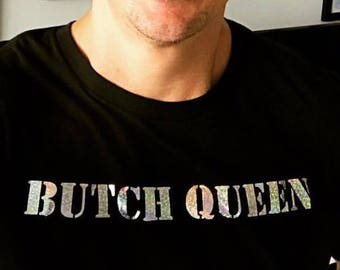 Butch Queen Holographic Tee