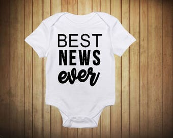 Best News Ever Baby Announcement Onesie