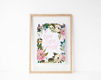 you are loved calligraphy print