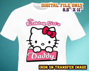 Hello Kitty Iron On Transfer , DADDY , DIY Hello Kitty Birthday Shirt Transfer , Daddy DIY Birthday Shirt , Digital File , Instant Download