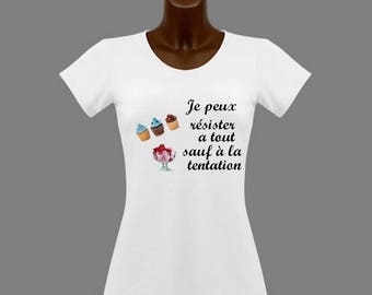 T-shirt women white humor I can resist everything except a...