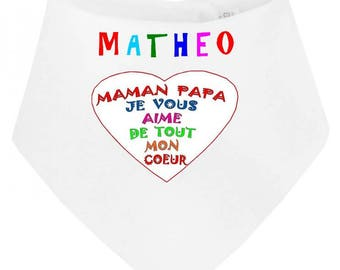 Bib bandana baby mom dad I love you... personalized with name