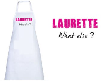 "ADULT apron personalized ""what else?"" WITH THE NAME OF YOUR"