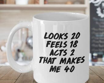funny 40th birthday gift, 40th birthday gift, 40th birthday mug, 40th birthday mug, mug 40th birthday, 40 birthday glass, 40th birthday
