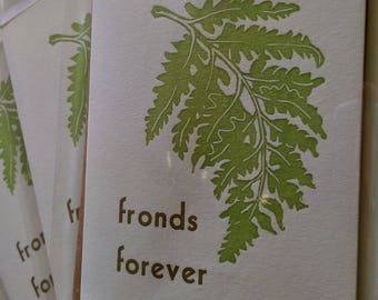 "Letterpress printed ""Fronds Forever"" punny greeting card"