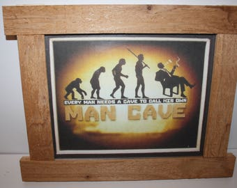 1002   Man Cave plaque mounted in a rustic natural cedar frame