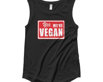 Yes We're Vegan Ladies' Cap Sleeve T-Shirt  protein plant based diet animal lover b12 vitamins athlete plant strong straightedge drug free