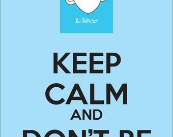 Keep Calm, Don't Be a Julian Wonder classroom poster Choose Kind anti bullying motivation RJ Palacio friendship positive message kindness