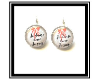 "Earrings ""I dance therefore I am"" dance, dancer, dancer, slippers, ballerinas"