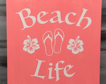 "Beach Picture - Beach Sign  - Beach Life Sign with Hibiscus Flowers and Flip Flops - 12"" X 12"" Canvas with White Vinyl - Coral Sign"