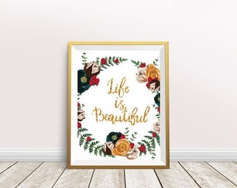 Life is Beautiful, Printable Art, Quote Print, gold letters, nursery decor, Inspirational Print, Home Decor, Wall Art, Instant Download