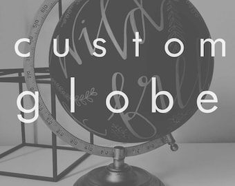 Custom Globe | Wedding Globe / Personalised Wedding Gift | Anniversary Gift | Guestbook | Calligraphy | Hand-lettered Globe | Wedding Decor