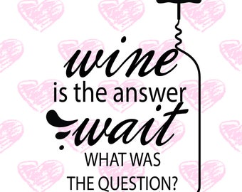 Wine is the Answer digital files