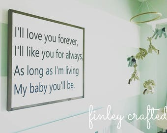 I'll love you forever wood sign 2x2