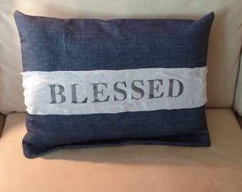 Blessed pillow, handmade. Great gifts for birthday, Christmas, housewarming. Keep the saying or get it personalized.