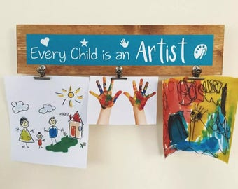Every Child is an Artist - Handmade Children's Art Display