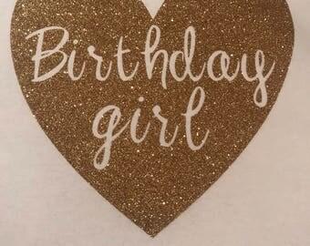 Birthday girl glitter heart