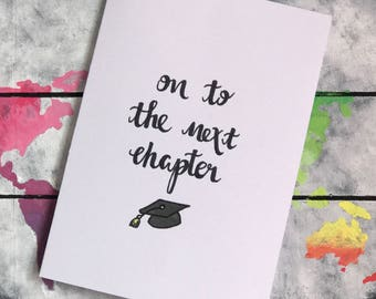 Handwritten Calligraphy Greetings Card On To The Next Chapter ~ Good Luck at University ~ Graduation ~  Congratulations ~ Leaving ~ New Job