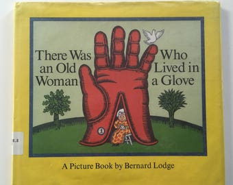 Collectible 1990s Vintage Children's Book with Woodcut Illustrations - There Was an Old Woman Who Lived in a Glove - by Bernard Lodge - 1992