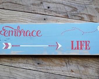 Embrace Life Pallet Wood Sign, Home Decor Sign