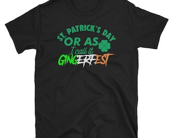 St. Patrick's Day, Gingerfest - Funny T Shirt - Redhead Shirt - St Paddys Day Shirt- St Patricks Day Shirt- Saint Patricks Day Shirt