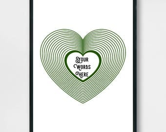Personalised Gift of Love. Expanding Heart. Printable Art. Wall Art. Poster. Green