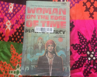 Woman on the Edge of Time Marge Piercy Science Fiction Occult Novel 1976