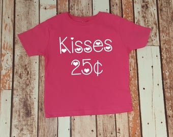 Kisses 25 cents - Kids Valentine's Day Shirt - Boy Valentine Shirt - Girl Valentine Shirt - Valentine Party Outfit