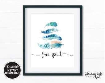 Free Spirit Feathers Printable Print, Boho watercolor Nursery wall art girls kids room poster download